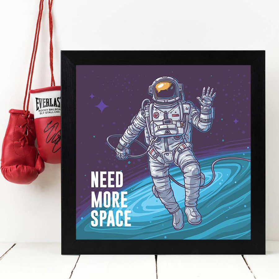 Need More Space  Framed Poster