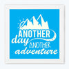 Another Day Another Adventure Motivational Glass Framed Posters & Artprints