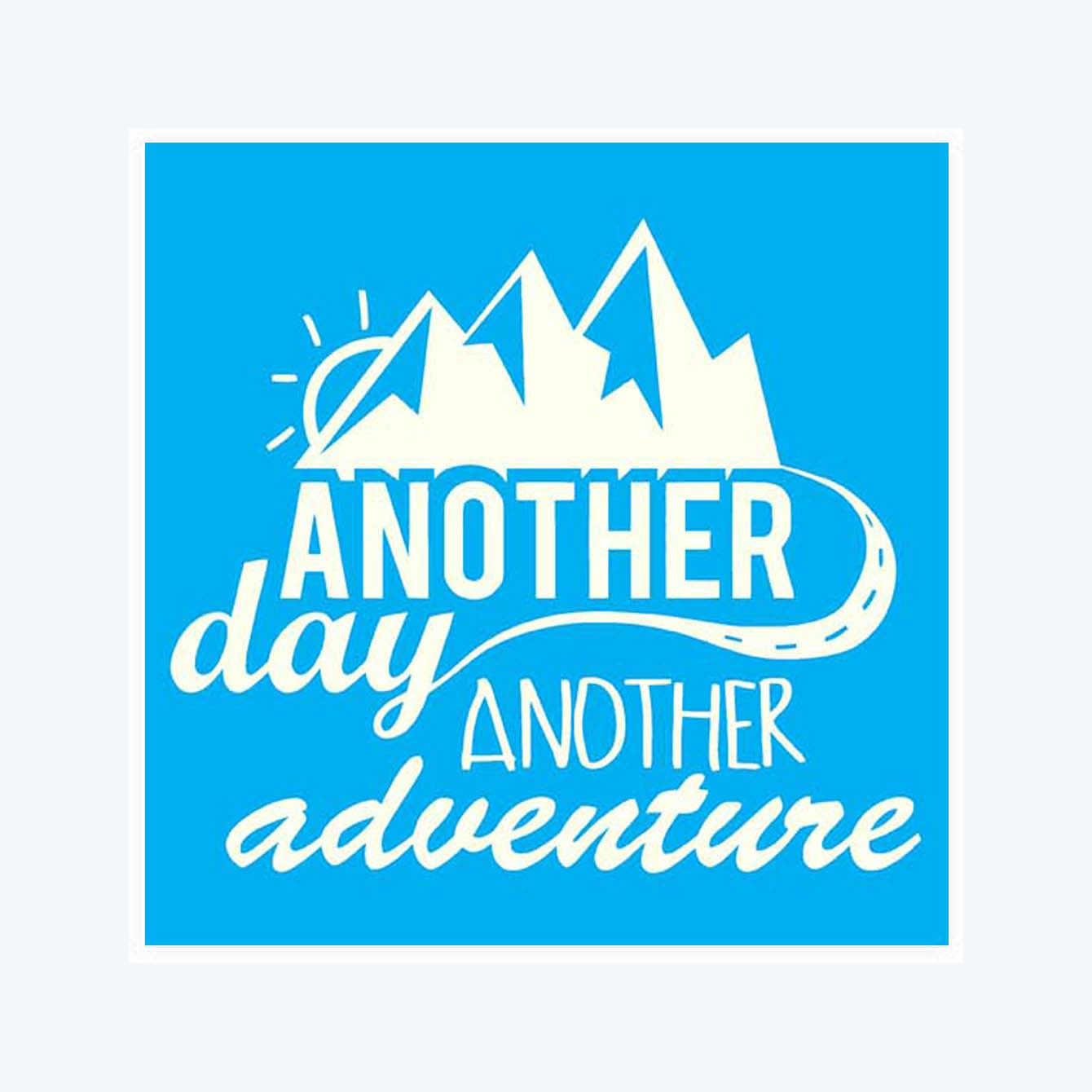 Another Day Another Adventure Sticker