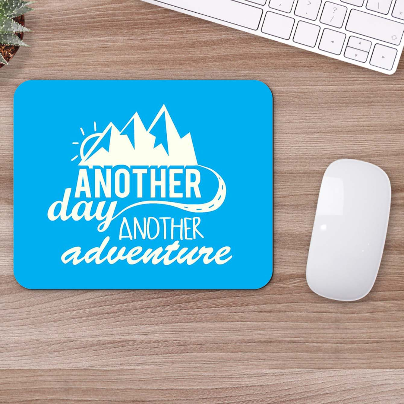 Buy Another Day Another Adventure Motivational Mouse Pads Online