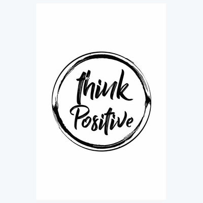 Think Positive Motivational Posters
