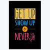 Never Give Up Motivational Posters