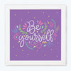 Be Your Self Motivational Glass Framed Posters & Artprints