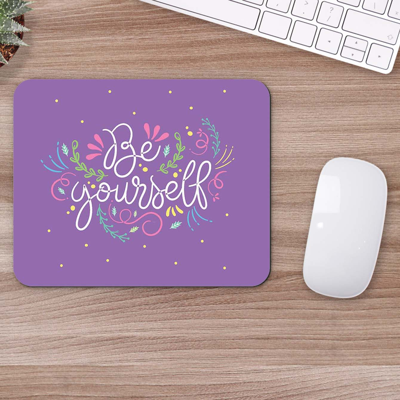 Buy Be Your Self Motivational Mouse Pads Online