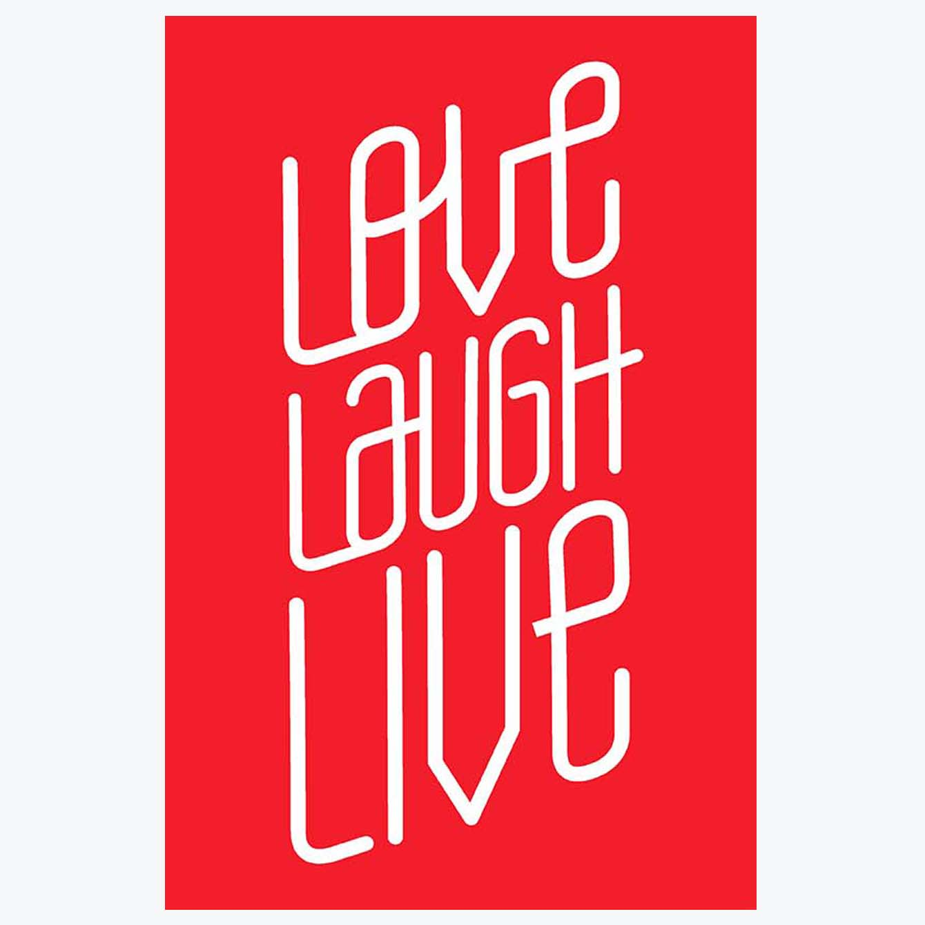 Love Laugh Live Typography Posters