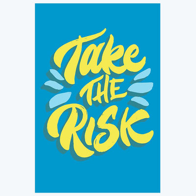 Take Risk Motivational Posters