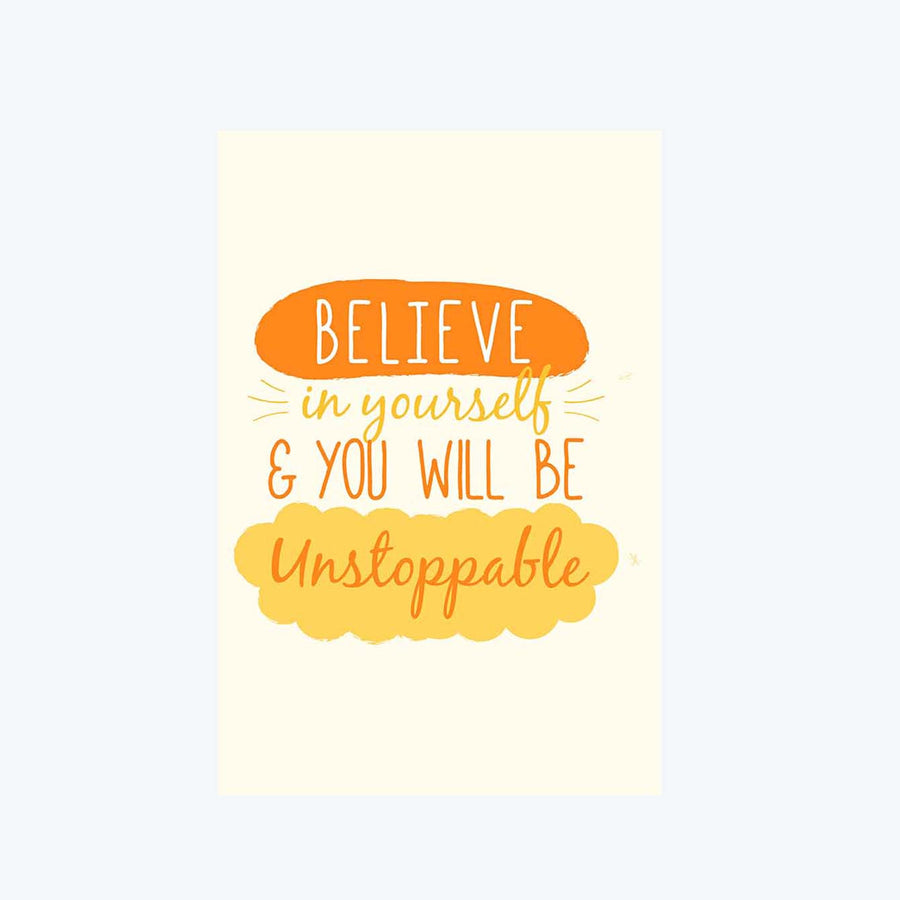Believe In Yourself You'll Be Unstoppable Postcard