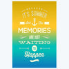 It's Summer Memories Typography Posters