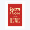 Learn From Your Mistakes Framed Poster