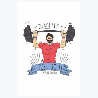 Do Not Stop Gym Posters