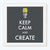 Keep Calm and Create Framed Poster