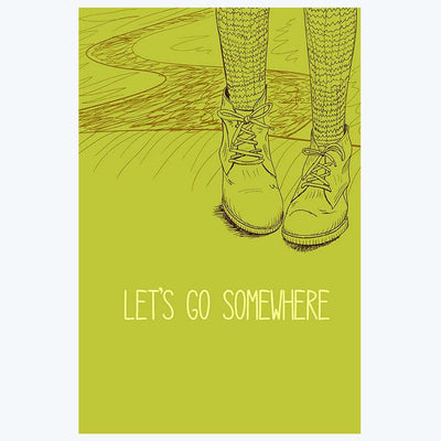 Let's Go Somewhere Humour Posters
