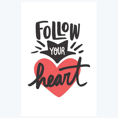 Follow Your Heart Motivational Posters
