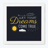 Dream Come True Motivational Glass Framed Posters & Artprints