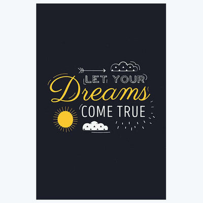 Dream Come True Motivational Posters