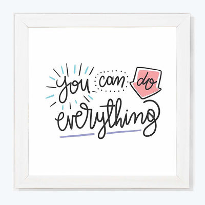 You can do everything Motivational Glass Framed Posters & Artprints