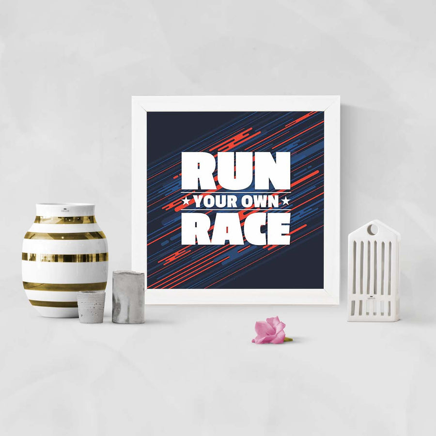 Run Your Own Race Framed Poster