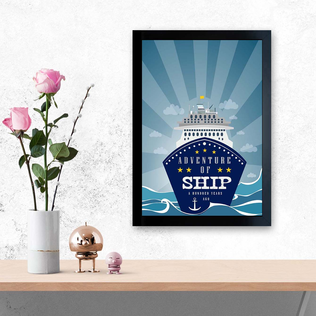 Adventure at Ship Motivational Glass Framed Posters & Artprints