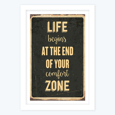 End of Comfort Zone Framed Poster