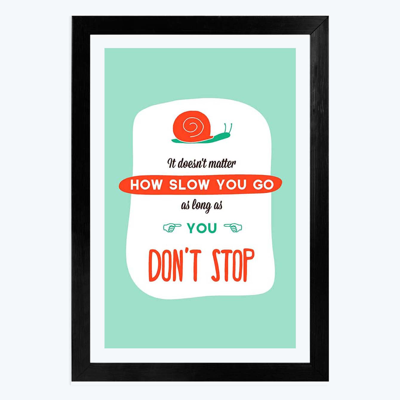 How Slow You Go Framed Poster