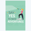 Say Yes Travel Posters
