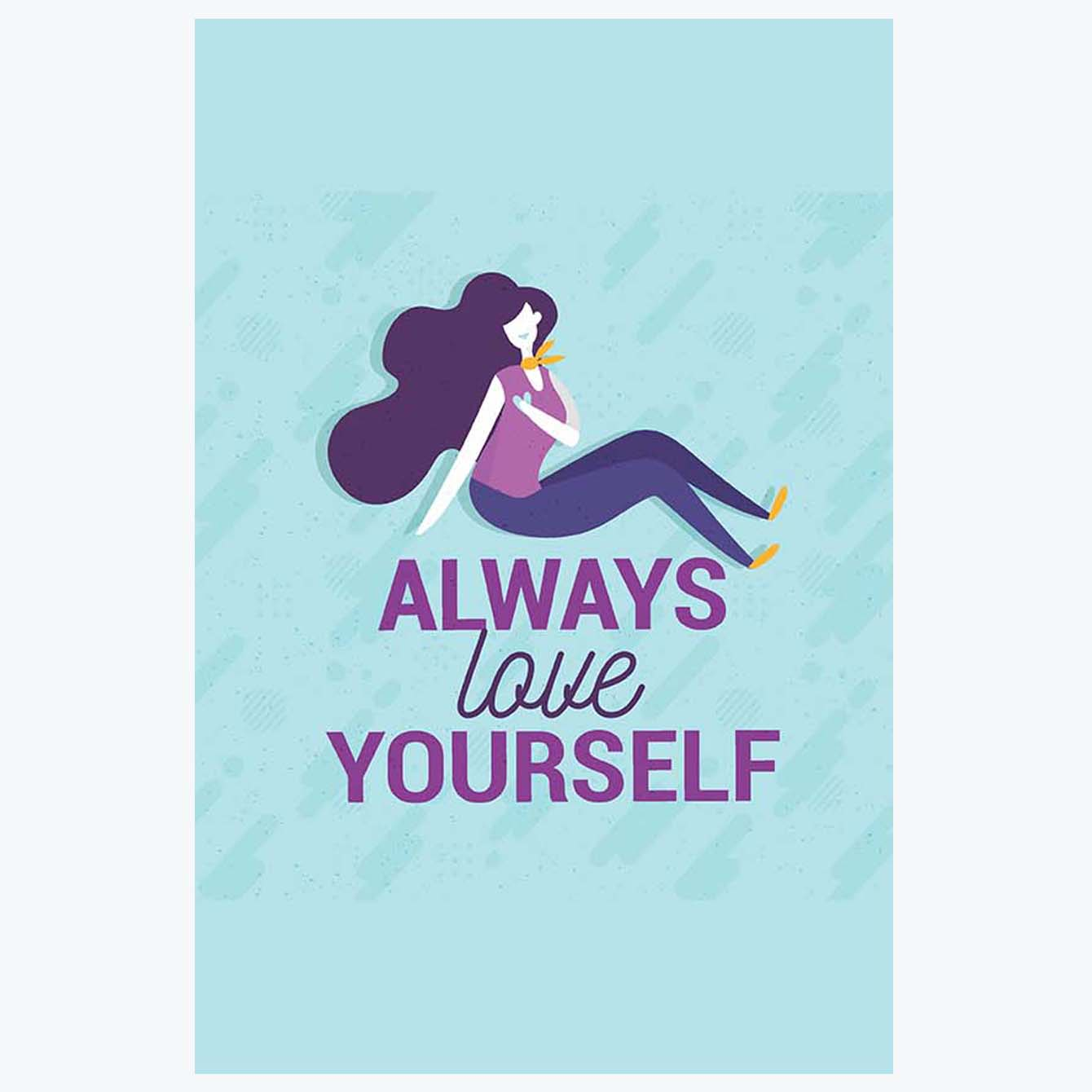 Always Love Yourself Typography Posters