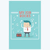 My Job Rocks Humour Posters