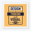 Thinking Made Visual Typography Glass Framed Posters & Artprints