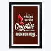 Shoes are like Chocolate   Framed Poster