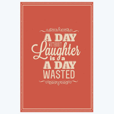 A day without Laughter Typography Posters
