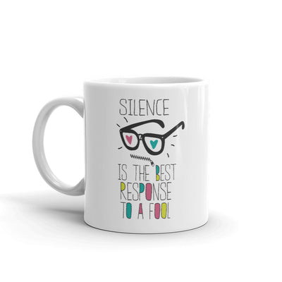 Silence is the Best Response to a Fool Pop Art Coffee Mug