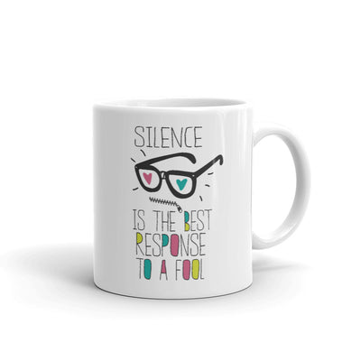 Silence is the Best Response to a Fool Mug
