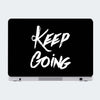 Keep Going Typography Laptop Skin Online