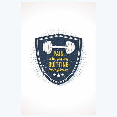 Pain is Temporary Gym Posters