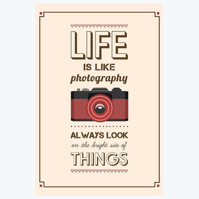 Life is Like Photography Humour Posters