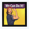 We Can Do it Motivational Glass Framed Posters & Artprints