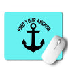 Find Your Anchor Mouse Pad