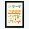 Be your Self Framed Poster