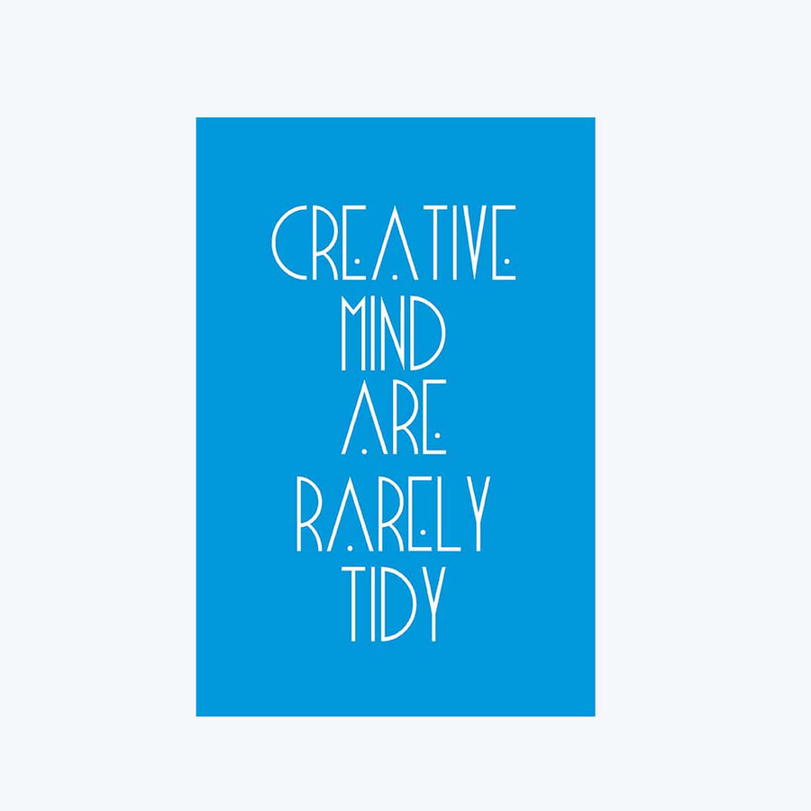 Creative Mind Are Rarely Tidy Postcard