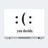 You Decide Motivational Laptop Skin Online