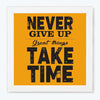 Never Give Up Motivational Glass Framed Posters & Artprints