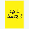 Life Is Beautiful Motivational Posters