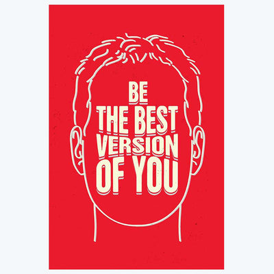 Be The Best Version of You Motivational Posters