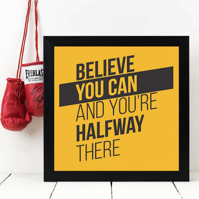 Believe You Can Framed Poster