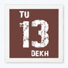 Tu 13 Dekh Humour Glass Framed Posters & Artprints
