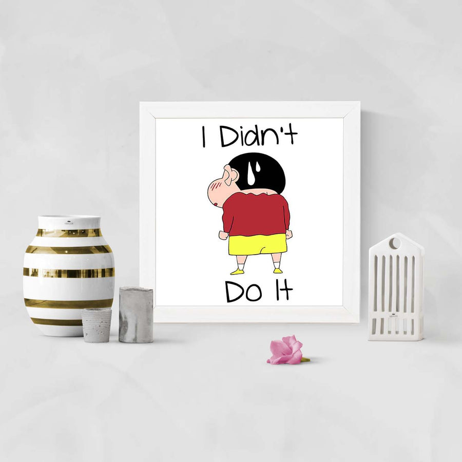I Didn't Do It Cartoon Glass Framed Posters & Artprints
