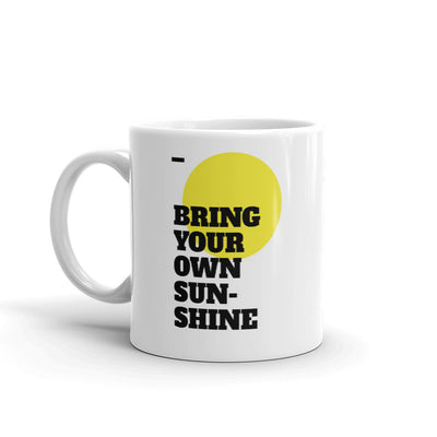 Own Sunrise Motivational Coffee Mug
