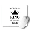 Be The King Mouse Pad