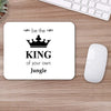 Buy Be The King Motivational Mouse Pads Online