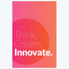 Think Create Innovate Office Posters